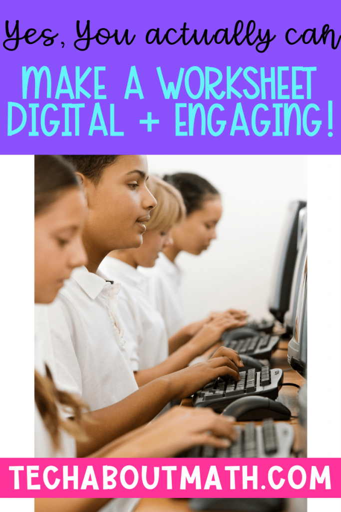 Make worksheets engaging by going digital!