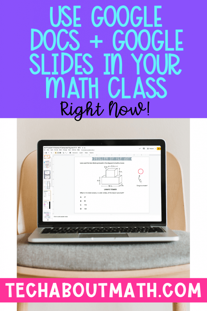 use google docs and slides in your math class